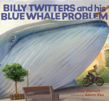Billy Twitters and His Blue Whale Problem av Mac Barnett (Innbundet)
