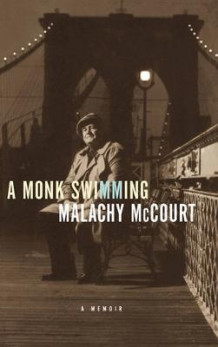 A monk swimming av Malachy McCourt (Innbundet)