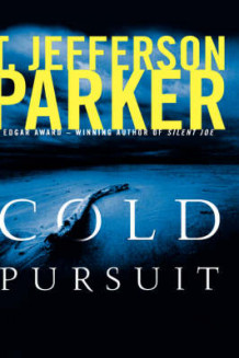Cold Pursuit av T. Jefferson Parker (Innbundet)