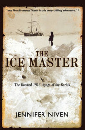 The Ice Master av Jennifer Niven (Heftet)