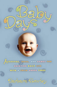 Baby Days av Barbara Rowley (Heftet)