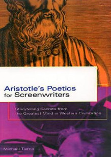 Aristotle's Poetics for Screenwriters av Michael Tierno (Heftet)