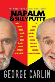 Napalm and Silly Putty av George Carlin (Heftet)