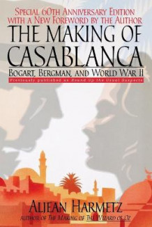 The Making of Casablanca av Aljean Harmetz (Heftet)