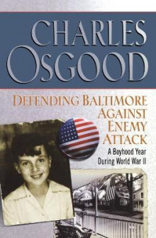 Defending Baltimore Against Enemy Attack av Charles Osgood (Heftet)