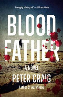 Blood Father av Peter Craig (Heftet)