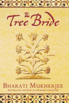 The Tree Bride av Bharati Mukherjee (Heftet)