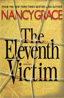 The Eleventh Victim av Nancy Grace (Heftet)