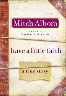 Have a little faith av Mitch Albom (Heftet)
