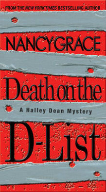 Death on the D-list av Nancy Grace (Heftet)