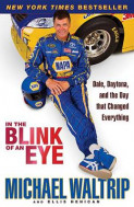 In the Blink of an Eye av Ellis Henican og Michael Waltrip (Heftet)