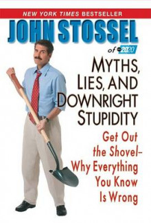 Myths, Lies, and Downright Stupidity av John Stossel (Heftet)