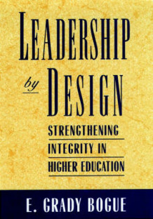 Leadership by Design av Grady E. Bogue (Innbundet)