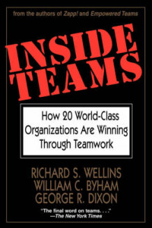Inside Teams av Richard S. Wellins, William C. Byham og George R. Dixon (Heftet)