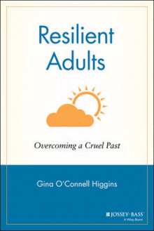Resilient Adults Overcoming a Cruel Past av Higgins (Heftet)
