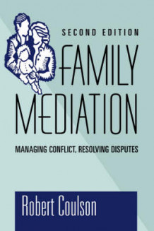 Family Mediation av Robert Coulson (Innbundet)