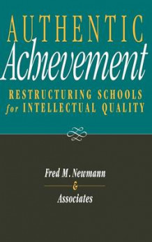 Authentic Achievement av Fred M. Newmann (Innbundet)