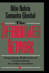 The Differentiated Network av Sumantra Ghoshal og Nitin Nohria (Innbundet)