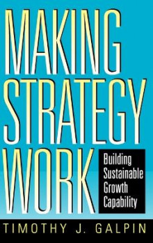 Making Strategy Work av Timothy J. Galpin (Innbundet)