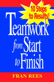 Teamwork from Start to Finish av Fran Rees (Heftet)