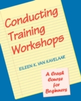 Conducting Training Workshops av Eileen K.Van Kavelaar (Heftet)