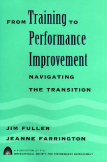 From Training to Performance Improvement av James Fuller (Innbundet)