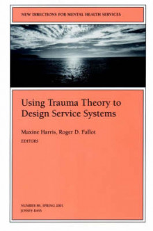 Using Trauma Theory to Design Service Systems av MHS (Heftet)