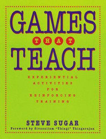 Games That Teach av Steve Sugar (Heftet)