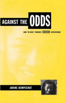 Against the Odds av Janine Bempechat (Innbundet)