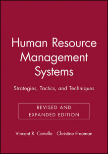Human Resource Management Systems av Vincent R. Ceriello og Christine Freeman (Heftet)