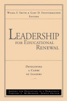 Leadership for Educational Renewal av W. F. Smith (Heftet)