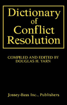 Dictionary of Conflict Resolution (Innbundet)