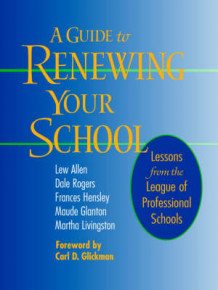 A Guide to Renewing Your School av Lew Allen, Dale Rogers, Frances Hensley, Maude Glanton og Martha Livingston (Heftet)