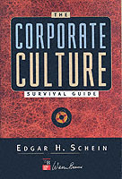 The Corporate Culture Survival Guide: Sense and Nonsense About Culture Chan av Edgar H. Schein (Innbundet)