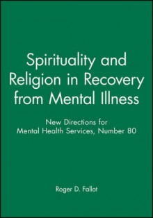 Spirituality Religion Recovery 80 Ew Directions for Mental Health Services-Mhs) av MHS (Heftet)