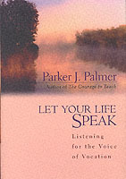 Let Your Life Speak av Parker J. Palmer (Innbundet)