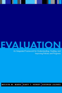 Evaluation av Melvin M. Mark, Gary T. Henry og George Julnes (Innbundet)