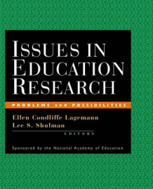Issues in Education Research av Ellen Condliffe Lagemann (Heftet)