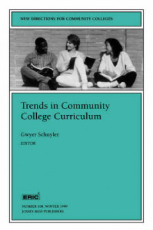 Trends Community College Curriculum 108 108: New Directions for Community Colleges-Cc-in A Ssociation with the Eric) av CC (Heftet)
