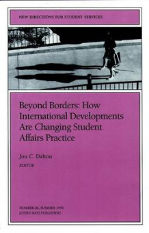 Beyond Borders International Dvlpmnts 86 86: New Directions for Student Services-SS) av SS (Heftet)