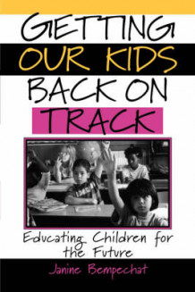 Getting Our Kids Back on Track av Janine Bempechat (Heftet)