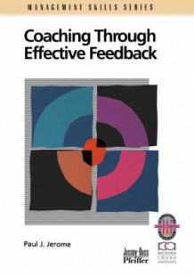 Coaching Through Effective Feedback av Paul J. Jerome (Heftet)