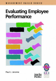 Evaluating Employee Performance av Paul J. Jerome (Heftet)