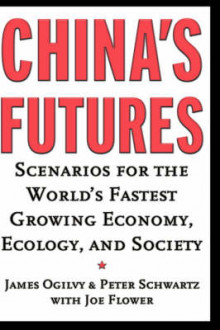 China's Futures av James Ogilvy og Peter Schwartz (Innbundet)