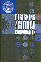 Designing the Global Corporation av Jay R. Galbraith (Innbundet)