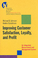 Improving Customer Satisfaction, Loyalty and Profit av Michael D. Johnson, Anders Gustafsson og Michael D. (Innbundet)