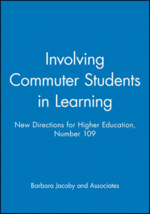 Including Commuter Students Learning 109 : New Directions for Higher Education-He) av HE (Heftet)