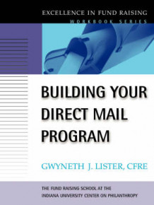 Building Your Direct Mail Program: Workbook av Gwyneth J. Lister (Heftet)