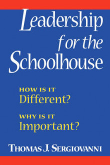 Leadership for the Schoolhouse av Thomas J. Sergiovanni (Heftet)