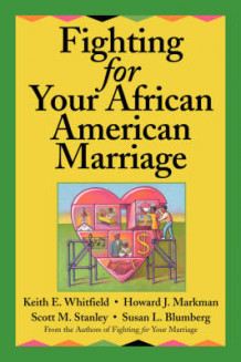Fighting for Your African American Marriage av Keith E. Whitfield og Howard Markman (Heftet)